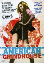 American Grindhouse - Elijah Drenner