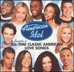 American Idol Season 2: All-Time Classic American Love Songs
