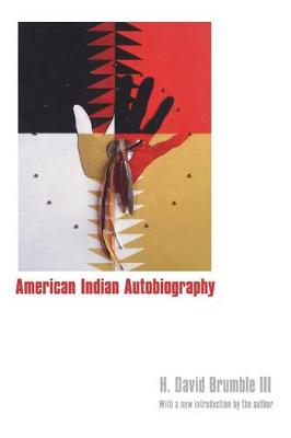 American Indian Autobiography - Brumble, H David III