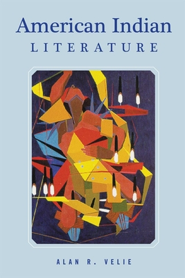 American Indian Literature: An Anthology, Revised Edition - Velie, Alan R (Editor)