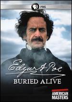 American Masters: Edgar Allan Poe - Buried Alive - Eric Strange