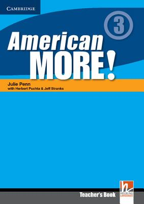 American More! Level 3 Teacher's Book: 3 - Penn, Julie, and Puchta, Herbert, and Stranks, Jeff