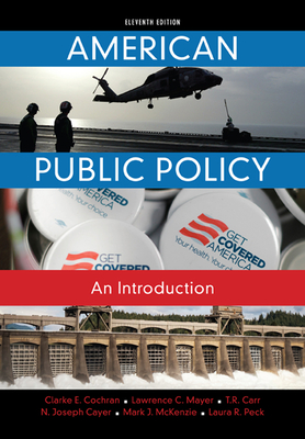 American Public Policy: An Introduction - Mayer, Lawrence C., and Carr, T., and Cayer, N. Joseph
