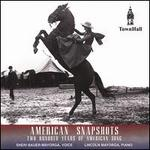 American Snapshots: 200 Years of American Song