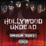 American Tragedy - Hollywood Undead