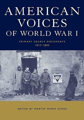 American Voices of World War I - Marix Evans, M