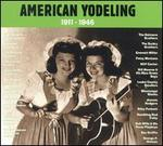 American Yodeling, 1911-1946