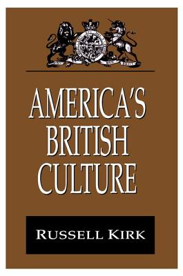 America's British Culture - Kirk, Russell