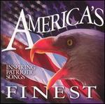 America's Finest: Inspiring Patriotic Songs - Various Artists