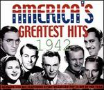 America's Greatest Hits: 1942