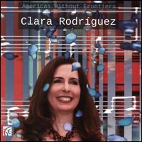 Americas Without Frontiers - Clara Rodriguez (piano)