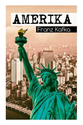 Amerika - Kafka, Franz