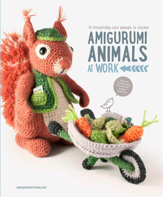 Amigurumi Animals at Work - Vermeiren, Joke, and Amigurumipatterns.net
