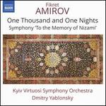 Amirov: One Thousand and One Nights; Symphony 'To the Memory of Nizami'