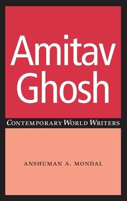 Amitav Ghosh - Mondal, Anshuman a