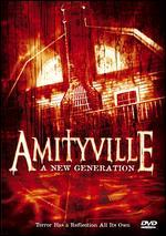 Amityville: A New Generation