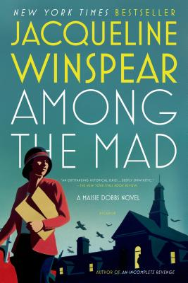 Among the Mad - Winspear, Jacqueline