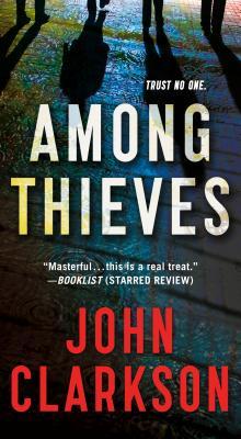 Among Thieves - Clarkson, John