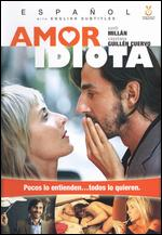 Amor Idiota - Ventura Pons