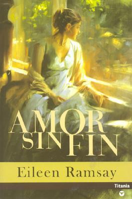 Amor Sin Fin - Ramsay, Eileen