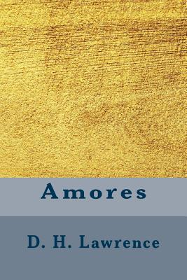 Amores - Lawrence, D H