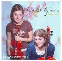 Ampersand: Katie & Liz Davis - Fiddlesticks