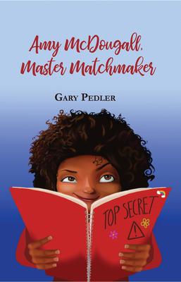 Amy McDougall, Master Matchmaker - Pedler, Gary
