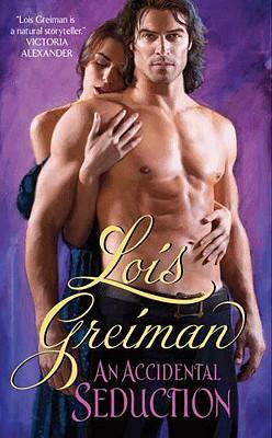 An Accidental Seduction - Greiman, Lois