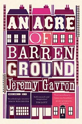 An Acre of Barren Ground - Gavron, Jeremy