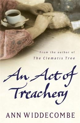 An Act of Treachery - Widdecombe, Ann