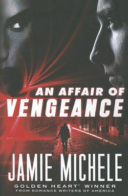 An Affair of Vengeance - Michele, Jamie