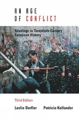 An Age of Conflict - Derfler, Leslie, and Kollander, Patricia