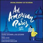 An American in Paris [Broadway Cast Recording]