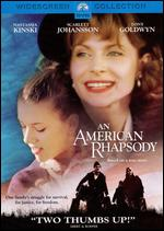 An American Rhapsody - Eva Gardos