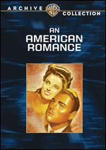 An American Romance - King Vidor