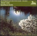 An Anthology of Czech Piano Music, Vol. 8: Josef Suk