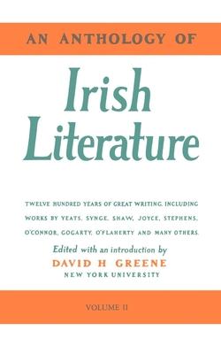 An Anthology of Irish Literature (Vol. 2) - Greene, Richard, and Greene, David H (Editor), and Judge, Edward (Editor)