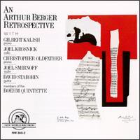 An Arthur Berger Retrospective - Boehm Quintette; Christopher Oldfather (piano); David Starobin (guitar); Don Stewart (clarinet); Gilbert Kalish (piano);...