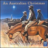 An Australian Christmas - Ann Cooke (soprano); Brian Nixon (percussion); Catherine Rey (soprano); David Miller (piano); Gary Brewer (tenor);...