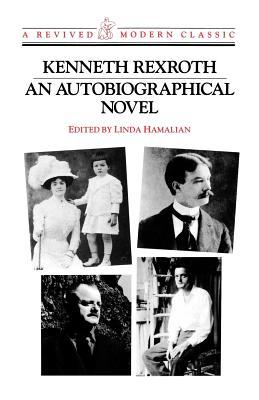 An Autobiographical Novel - Rexroth, Kenneth