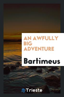 An Awfully Big Adventure - Bartimeus