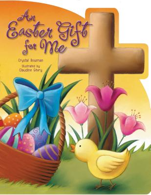 An Easter Gift for Me - Bowman, Crystal