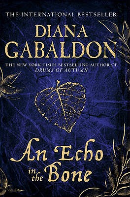 An Echo in the Bone - Gabaldon, Diana