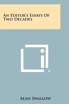 An Editor's Essays of Two Decades - Swallow, Alan