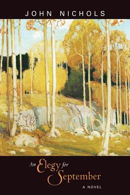An Elegy for September - Nichols, John Treadwell
