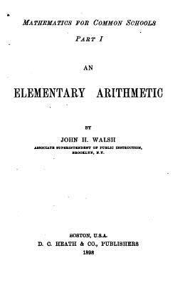 An Elementary Arithmetic - Walsh, John H