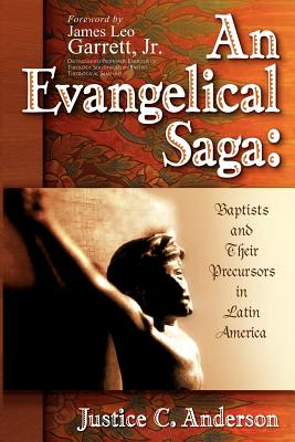 An Evangelical Saga - Anderson, Justice C