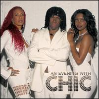 An  Evening with Chic - Chic