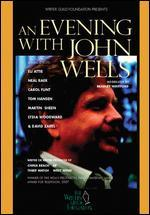 An Evening With John Wells