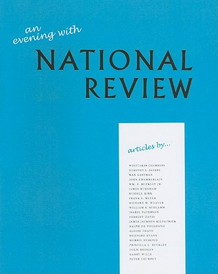 An Evening with National Review: Some Memorable Articles from the First Five Years - Chambers, Whittaker, and Sayers, Dorothy L, and Eastman, Max